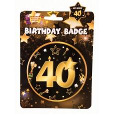 40th Birthday Badge